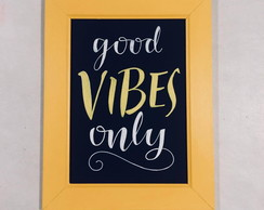 "Chalckboard ""good vibes only 2"""