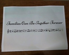 "Arte para quadro ""Families Can Be Together Forever"""