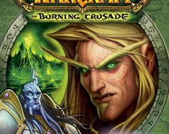 Poster World Of Warcraft Burning Crusade Tamanho 90x60 cm