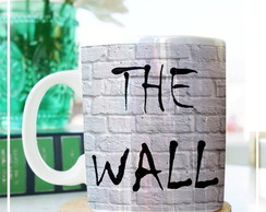 Caneca Personalizada - The Wall
