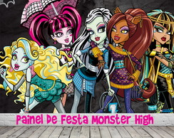 Painel de Festa Monster High