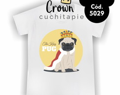 Camiseta Infantil - Pug Dog King