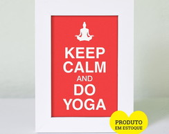 Quadrinho de Mesa 10x15 cm - KEEP CALM AND DO YOGA
