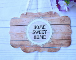 Placa de Porta HOME SWEET HOME
