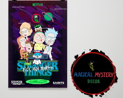 Placa Decorativa - Rick and Morty/Stranger Things
