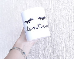Caneca i don't care
