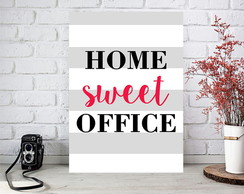 Placa Quadro Decorativa - Home Sweet Office