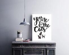 "Placa decorativa MDF ""You, Me And The Cats"""