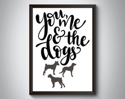 "Quadro moldura MDF ""You, Me And The Dogs"""