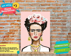 Placa Decorativa -Frida Kahlo - REF0214