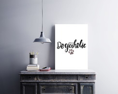 "Placa decorativa MDF ""Dogaholic"""