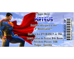 Convite Ingresso Superman - Arte Digital