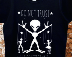 Camiseta Do Not Trust the Politicians