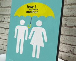 Poster / Quadro A4 How I Met Your Mother