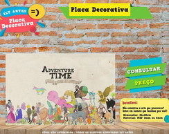 Placa Decorativa - Hora da Aventura/Adventure Time - REF0244
