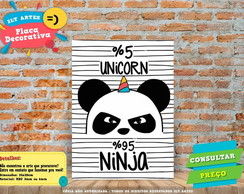 Placa Decorativa -5% UNICORN 95% NINJA - REF0271