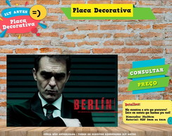 Placa Decorativa -La casa de Papel Berlin - REF0307