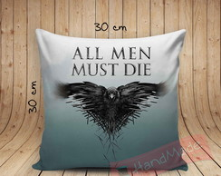0Almofada Game of Thrones - All men must Die
