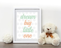 Quadro Dream Big Little One