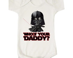 Body Bebê Darth Vader Who's your daddy?