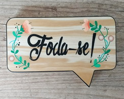 "Placa decorativa pocket - ""Foda-se!"""
