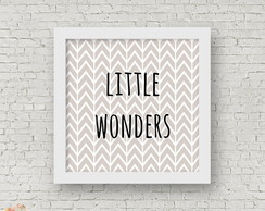 Quadro Frase Little Wonders