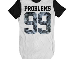 Camiseta longa Problems 99 Camisa swag masculina