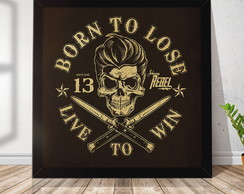 Quadro Decorativo com Moldura Born To Lose Caveira RQ108
