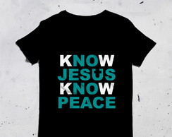 Camiseta Know Jesus