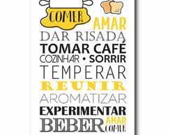 Quadro Decorativo Comer, Amar... - PS189