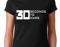 Camiseta Baby Look Bandas - 30 Seconds to Mars- 100% Algodão