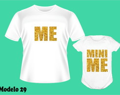 KIT 2 UNIDADES CAMISETA + BODY DIA DAS MAES ME MINI ME
