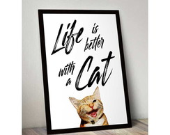 Quadro PET - Life is better with a CAT - 22x30 cm