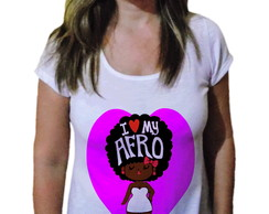 Camiseta Feminina Afro love my black - 21 Camiseteria