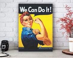Placa Decorativa Quadro We Can Do It Tamanho M