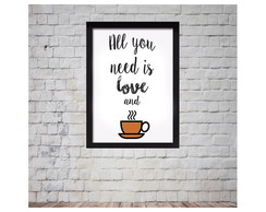 "Arte Digital ""all you need is love and coffee"""