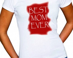 Camiseta Best Mom Ever