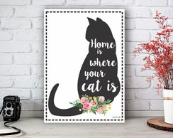 Placa Decorativa Quadro Home is Where Your Cat Is Tamanho M