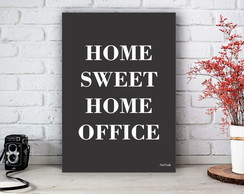 Placa Decorativa Home Sweet Home Office Tamanho M