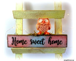 Quadro rustico decorativo Home sweet home com coruja