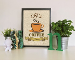 "Quadro moldura MDF ""It's Coffee Time"""
