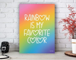 Placa Decorativa Rainbow Is My Favorite Color Tamanho M