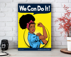 Placa Decorativa We Can Do It - Black Power Tamanho M