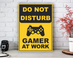 Placa Decorativa Gamer At Work Tamanho M