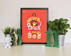 "Quadro moldura MDF ""Never Back Darling It Distractis..."""