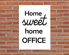 Poster Digital Home Sweet Home Office -Arquivo para download