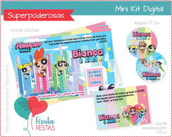 Mini Kit Digital Meninas Superpoderosas
