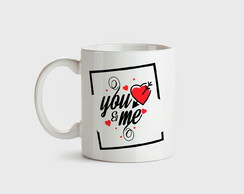 Caneca de porcelana You and Me