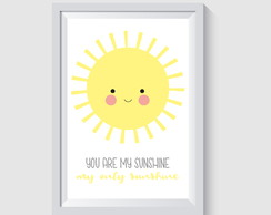 ARTE DIGITAL PARA POSTER/QUADRO - YOU ARE MY SUNSHINE