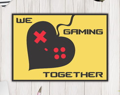 Placa Decorativa We Love Gaming Together (PS 2mm.)